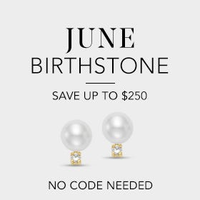 June Birthstone, Save up to $200