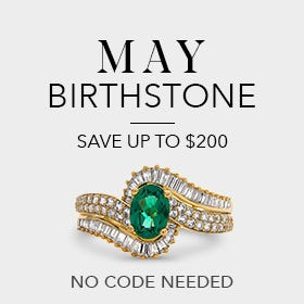 May Birthstone, Save up to $200