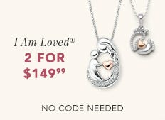 I am Loved®. 2 for $149.99. No Code Needed