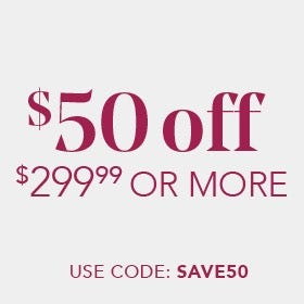 SEASON'S SAVINGS - SAVE UP TO $800