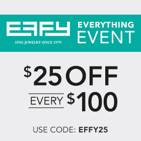 Unlimited Savings - $25 Off Every $100 spent on all EFFY products.