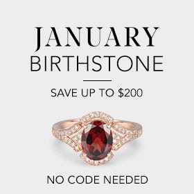 January Birthstone, Save up to $200